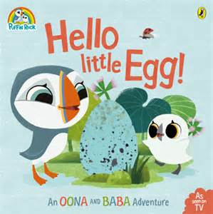 Hello Little Egg - An Oona and Baba Adventure