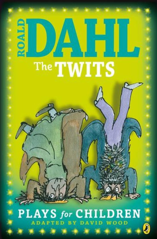 The Twits - Plays for Kids - Roald Dahl