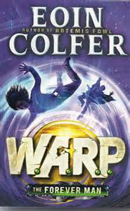 Warp - The Forever Man - Eoin Colfer